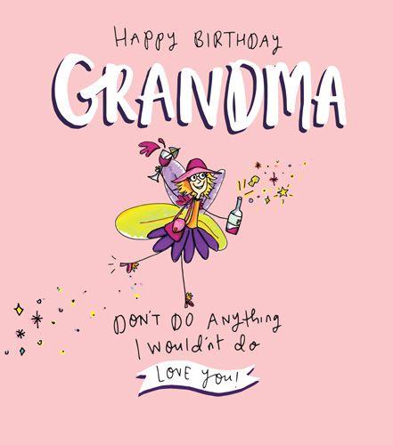 Birthday Card Happy Birthday Grandma Love You Birthday Card For Grandma Fairy Birthday Card Funny Grandma Card Humorous Card For Grandma