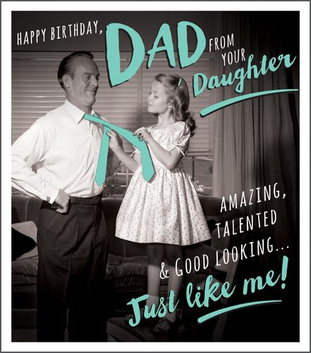Daddy Daughter Card Happy Birthday Dad From Your Daughter Funny Birthday Cards For Dad Birthday Cards For Dad Funny Dad Birthday Cards
