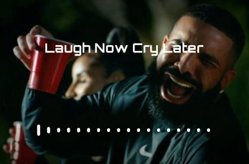 Laugh Now Cry Later Drake Ringtone
