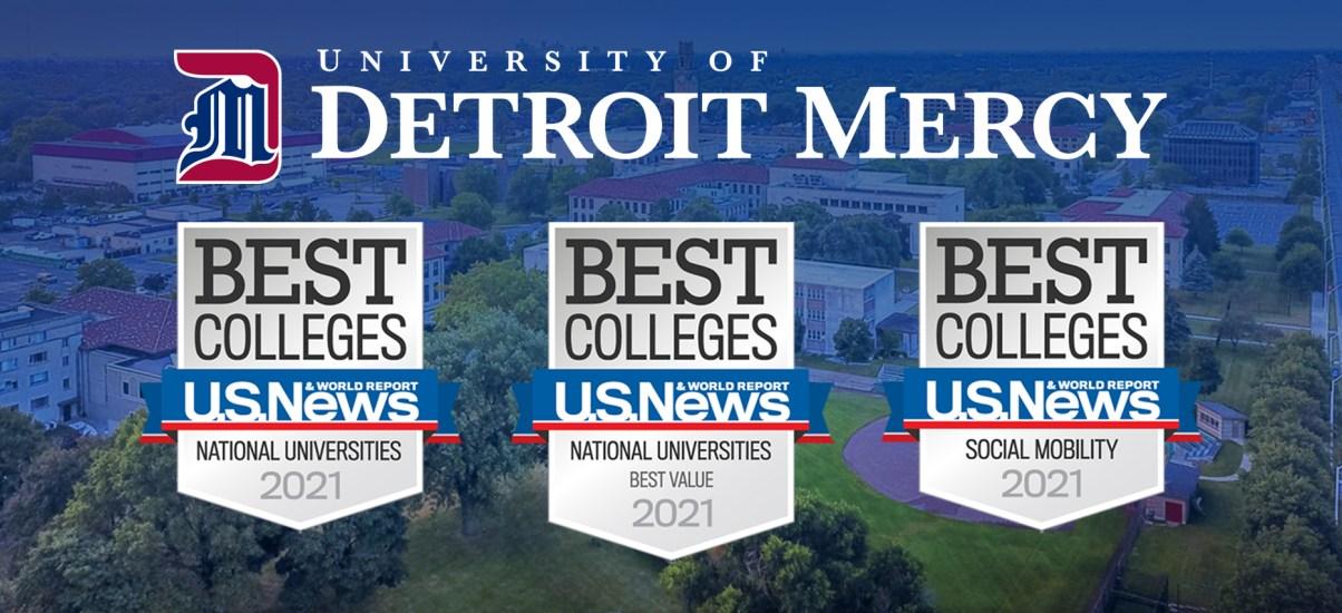 Detroit Mercy ranks among top U.S. universities in U.S. News & World Report's 2021 rankings of Best Colleges