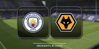 MANCHESTER CITY VS WOLVERHAMPTON