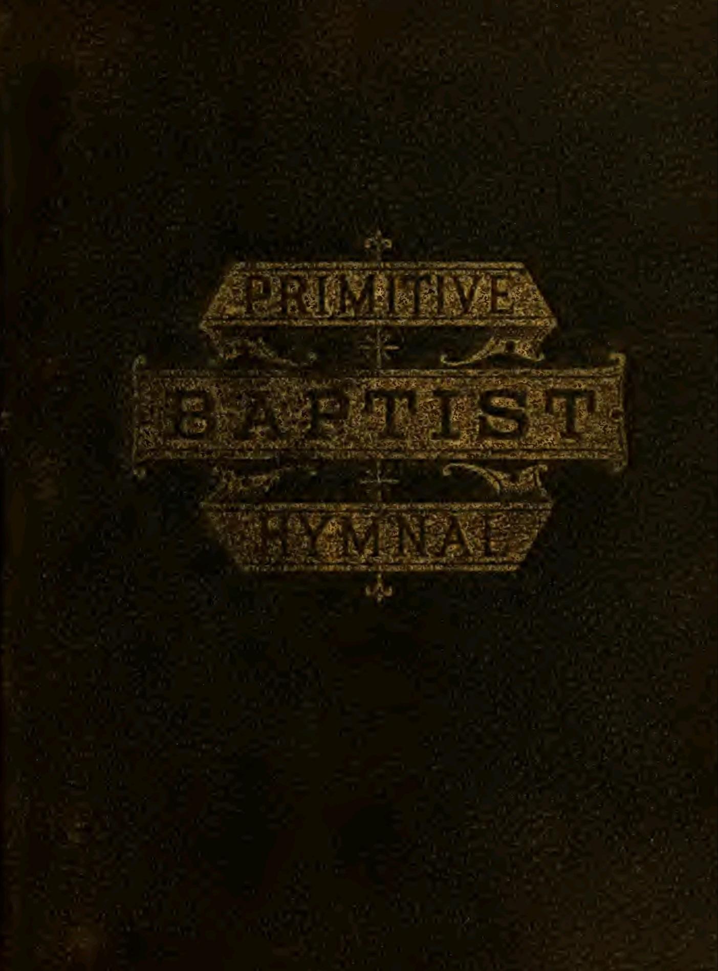 Primitive Baptist Hymnal 1879