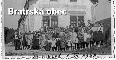 Střípky z historie: Projekt Bratrské obce ve Staré Libavé v letech 1945-1961