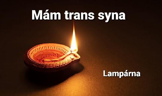Lampárna: 4. Mám trans syna