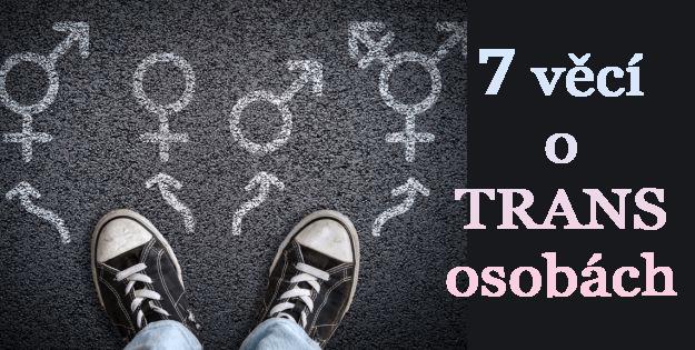 Stvoření: 2. Sedm věcí o transgenderových osobách