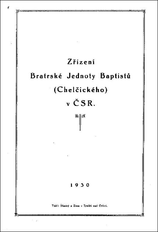 Zřízení Bratrské Jednoty Baptistů (Chelčického)
