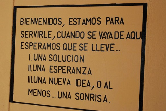 I found this sign at a school in Palmares and decided to adopt it as a sort of informal mission statement for this blog. For a translation, see the bottom of this post.