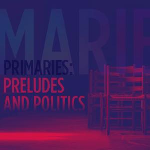 Issue.01: Primaries: Preludes and Politics