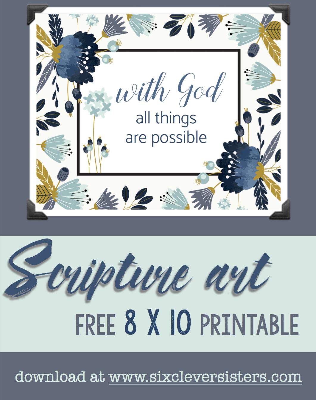graphic regarding Free Printable Scripture Art named Cost-free Printable Scripture Artwork: With God - 6 Sensible Sisters