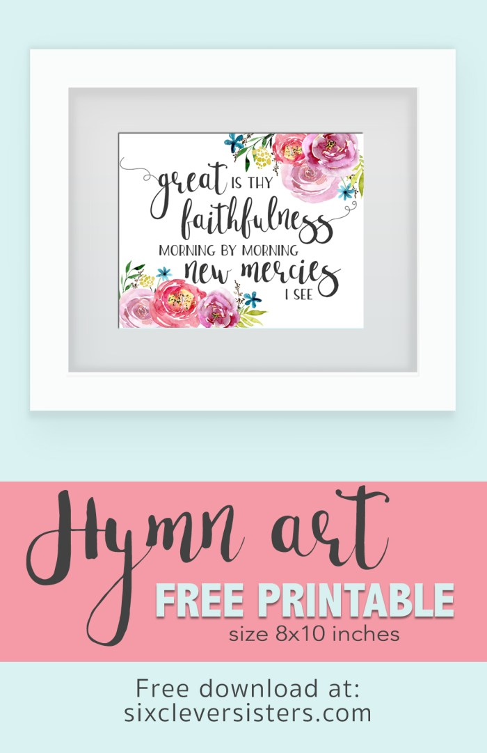 Free Printable Great Is Thy Faithfulness| Hymn Art | Free Printable | 8x10 Instant Download | A beautiful reminder of God's faithfulness and new mercies! Just go to the Six Clever Sisters blog and print this to display!