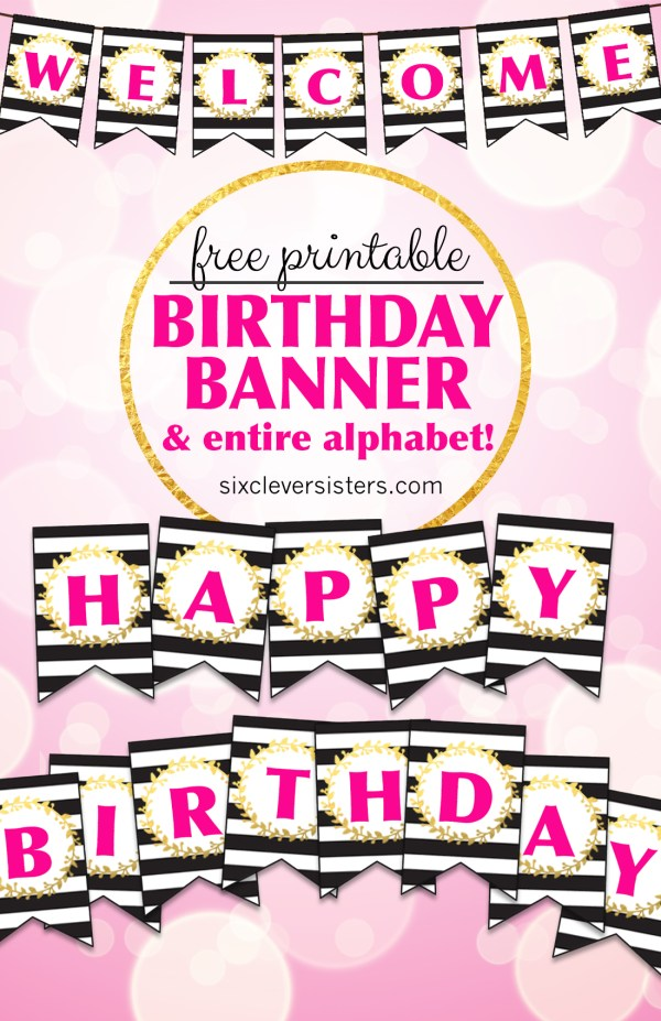 Free printable happy birthday banner and alphabet six clever sisters free printable birthday banner free printable happy birthday diy banner birthday banner spiritdancerdesigns Image collections