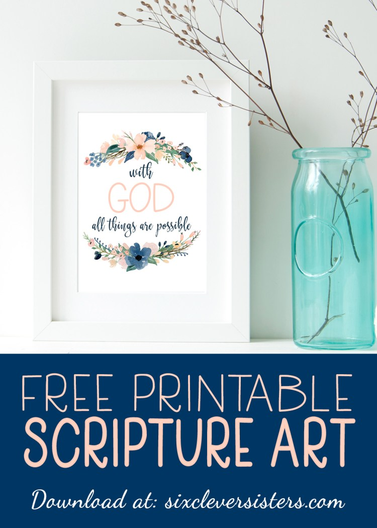 "Free Printable Scripture Art | Free Scripture Printables | Scripture Art | Free Scripture Printables for the Home | Scripture Quotes | Scripture Printables | Scripture Verses | Scripture Art DIY | Scripture Art Free Printable | 5x7 Instant Download | A reminder that "" with God, all things are possible ""! Just go to the Six Clever Sisters blog and print this to display!"