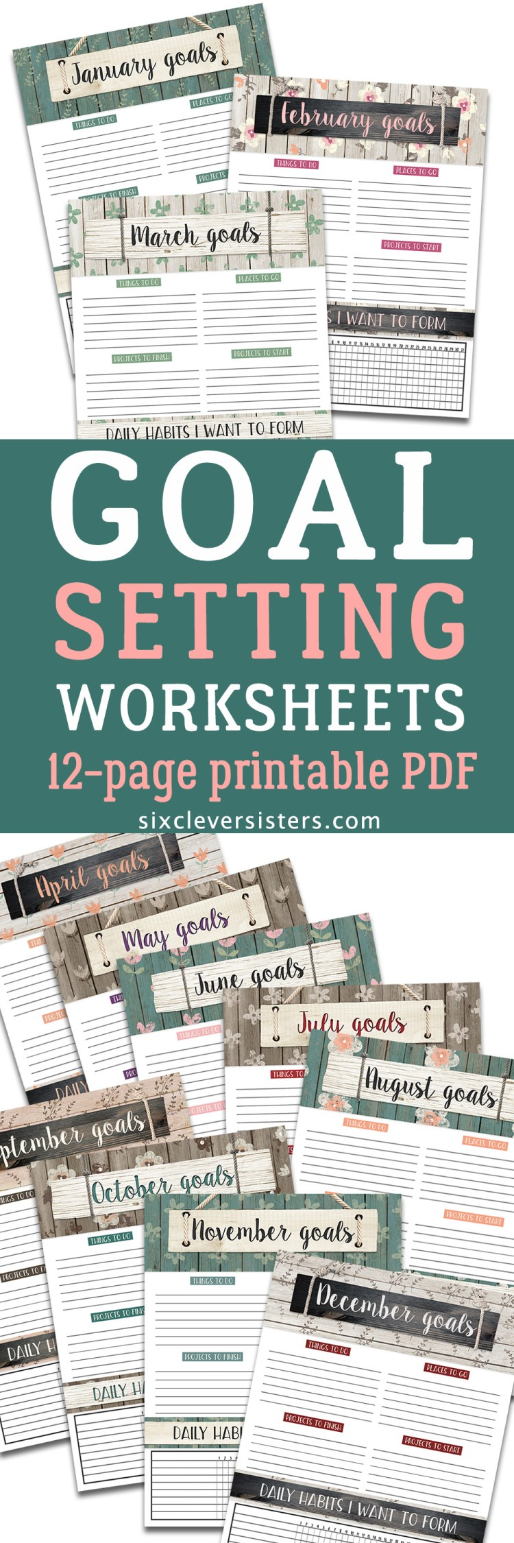 Goal Setting Worksheet | Goals Planner | Goal Setting Worksheet for Adults | Goal Setting Worksheet Printables | Free Download Goals Worksheet | Free Printable | Printable Worksheet | Goals Worksheet | Goals Printable | Download our free printable goal setting worksheets on the Six Clever Sisters blog!