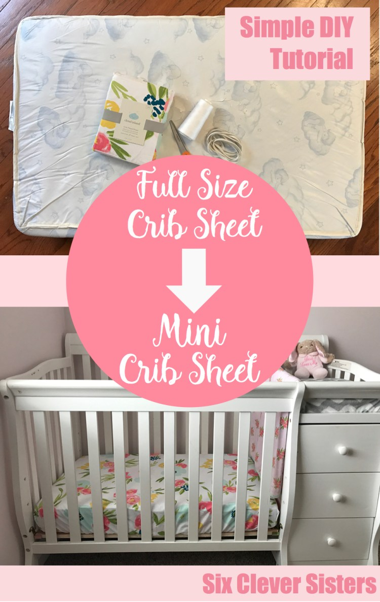 Mini Crib Sheet Tutorial | Crib Sheet DIY | Diy Sheet | Baby | Mini Crib | Crib Sheet | Sheet Tutorial | Easy Diy Sheet | Baby Sewing | Baby Nursery | Simple tutorial ON Six Clever Sisters, turn a full size crib sheet into a MINI crib sheet!