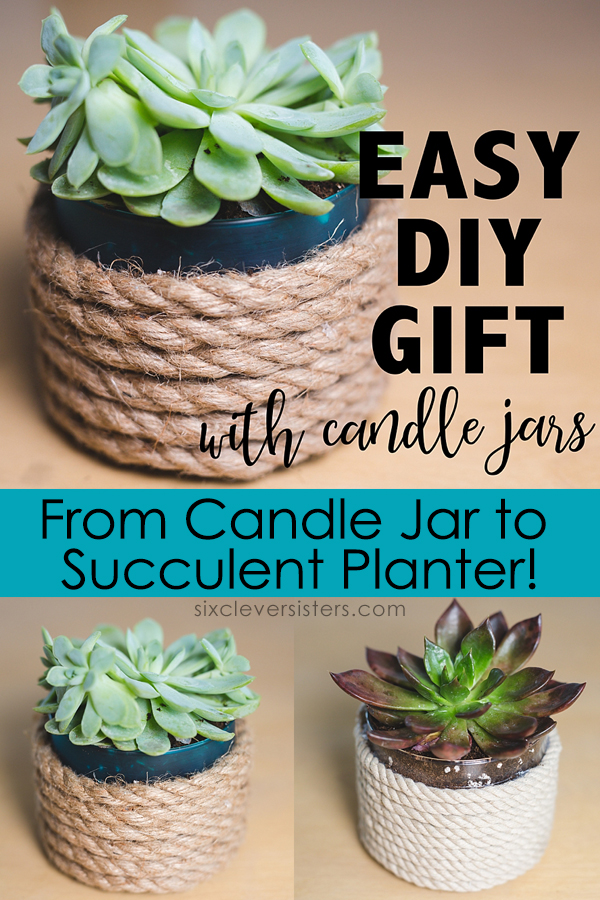 Reuse Candle Jars | Reuse Candle Jar | Reuse Candle Jars Ideas | Reuse Yankee Candle Jars | Reuse Yankee Candle Jar | Reuse Glass Candle Jar | Reuse a Candle Jar | What to Reuse Candle Jars For | Get the details on how to make this succulent planter on the Six Clever Sisters blog!