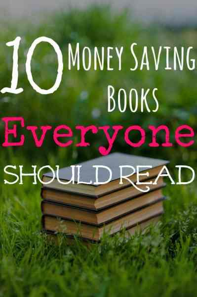 Do you love to read? I do! These 10 money saving books everyone should read are my favorites! They're sure to help you save money, make money and everything in between!