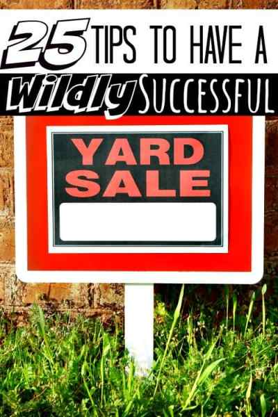 How to Have a Successful Garage Sale - Have you had a yard sale before but didn't make any money? These 25 garage sale tips will teach you how to profit every. single. time! I've made over $1,000 with each yard sale for the last 5 years and now? I'm going to show you how to share my garage sale tips so you can do it too!