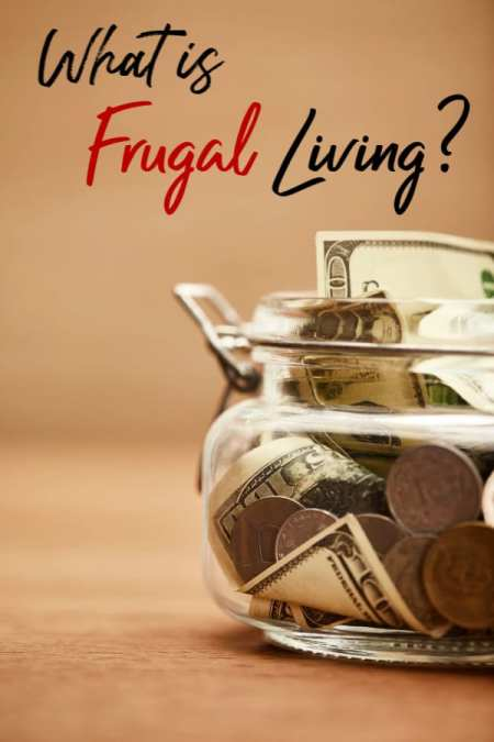 "Before you can learn how to live frugally, you should be answer the question ""What is Frugal Living?"" Unsure? Let me show you what it means and exactly how it's done!"