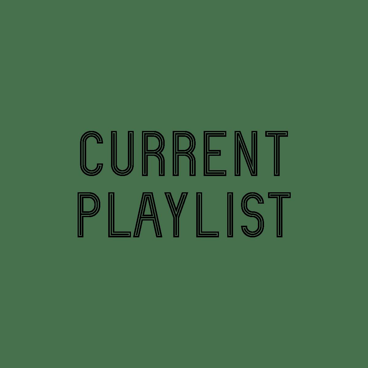 Current Playlist
