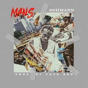 Oshmann Mans Mp3 Video Download