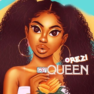 Download Mp3: Orezi – My Queen