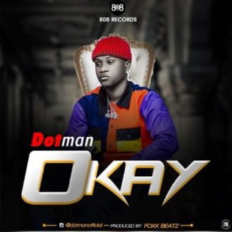 Dotman – Okay