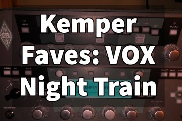 Kemper Fave   VOX Night Train