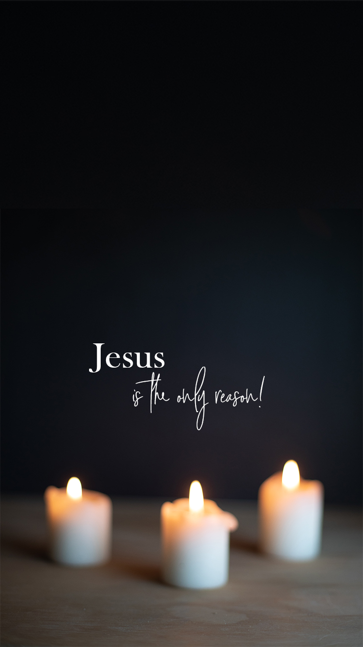 Jesus is the Only Reason