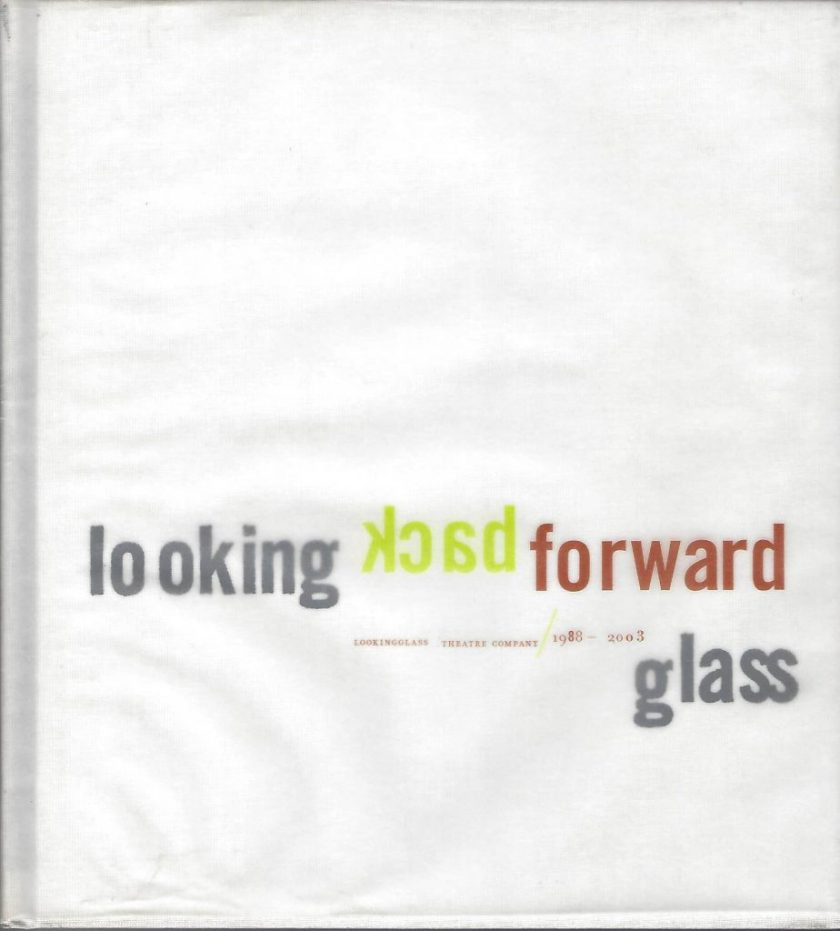 Cover of Looking back, looking forward, Lookingglass. Image courtesy of the artist.