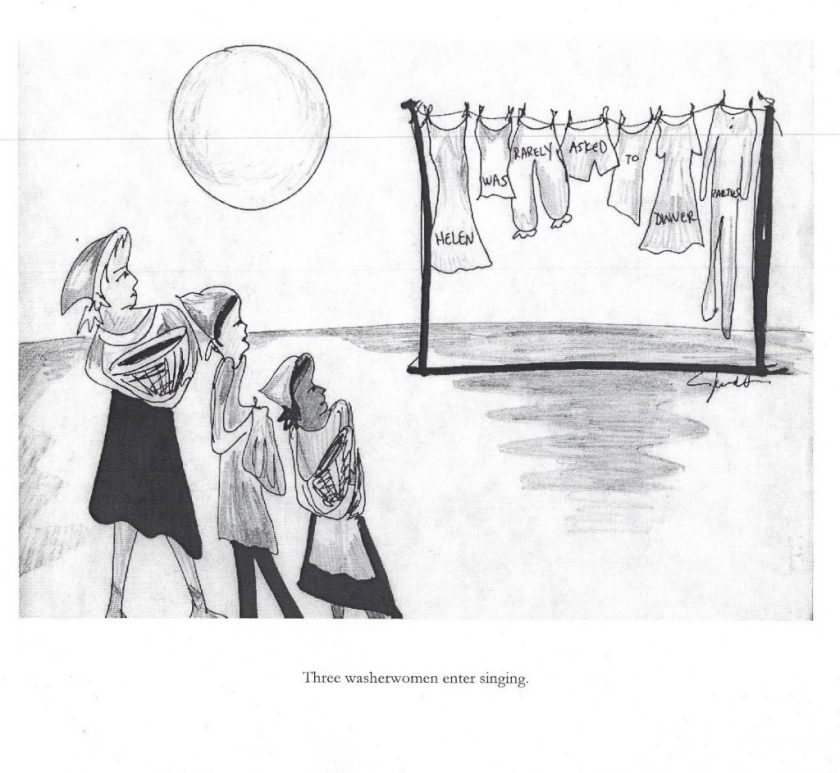 "Sketch of the opening scene of Rotogravure. Three women stand in front of a clothesline with various articles of clothing pinned to it. Printed on the clothing are the words, ""Helen was rarely asked to dinner parties."" Illustration by Janet Arvia. Image courtesy of the artist."