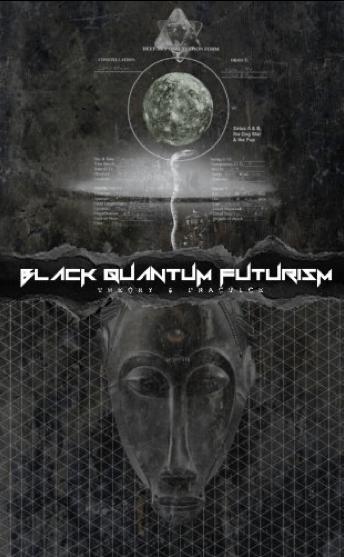 Image: Book cover of Rasheedah Phillips, Black Quantum Futurism: Theory & Practice, Vol. I.