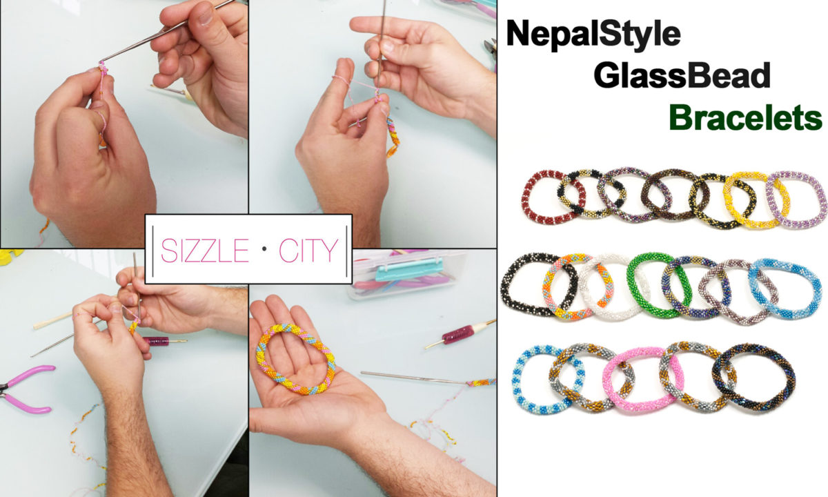 Learn How to Make Your Own Nepal Glass Bead Bracelet   SIZZLE CITY