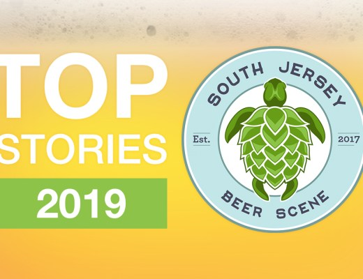 South Jersey Beer Scene - Top New Jersey Craft Beer Stories of 2019