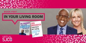 Book Fest in Your Living Room August Authors: Al Roker and Erin Brockovich