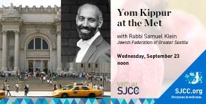 Yom Kippur at the Met