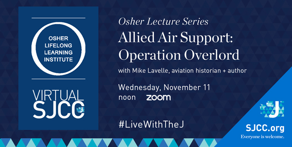 Osher @ the J: Allied Air Support Operation Overlord