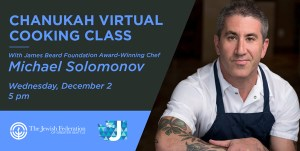 Virtual Chanukah Cooking Class with Michael Solomonov