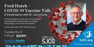Fred Hutch + COVID-19 Vaccine Talk