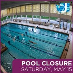 Pool Closure May 15