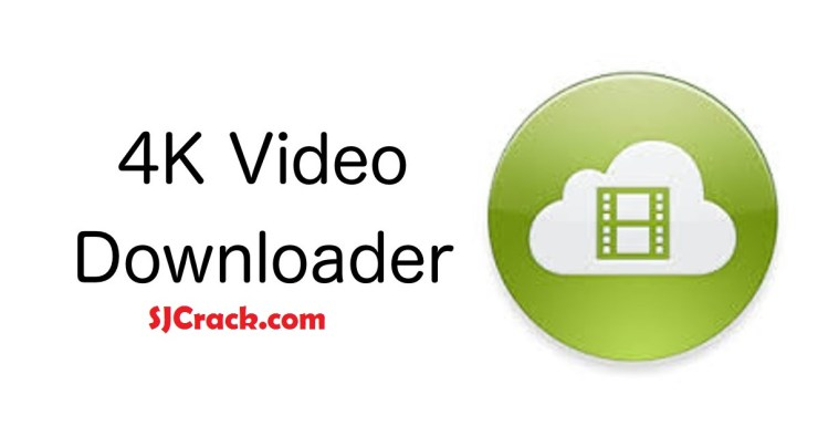 4K Video Downloader 4.11.2.3400 Crack + License Key Full