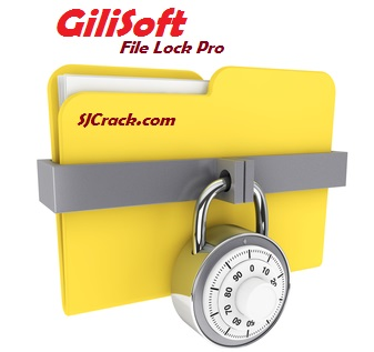 GiliSoft File Lock Pro 11 Crack + Serial Key [Win/Mac] Free Download