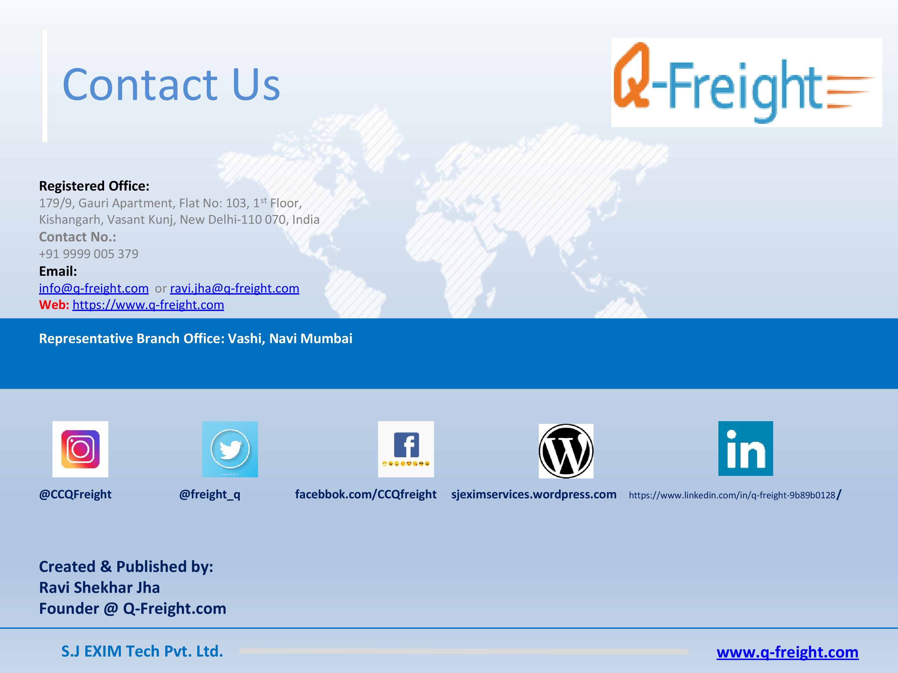Q-Freight-India's First NEUTRAL eFreight Marketplace Project-Some Key Features