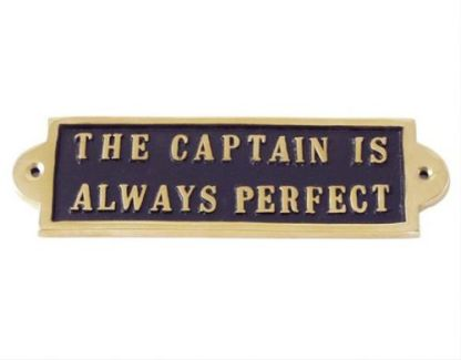 THE CAPTAIN IS ALWAYS PERFECT