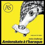Jusqu'au 11 mai, Concours Insta : Amienskate à t'baraque