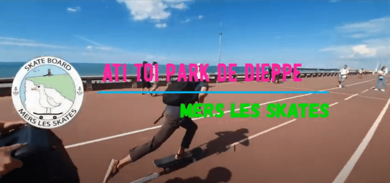 Read more about the article Mers les skates : Ati toi park de dieppe