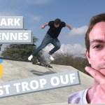 Vlog Loic English au skatepark de Migennes (89)