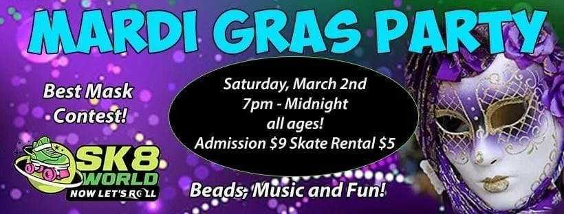 Mardi Gras Party 3/2 at Sk8world Portage starting at 7pm
