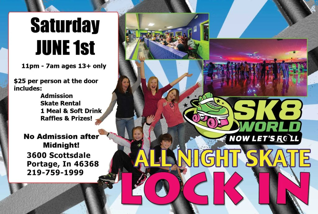 Lock In Sk8world Portage on June 1