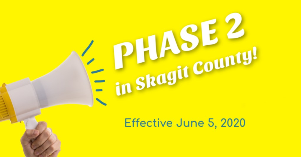 Announcing Phase 2 in Skagit County