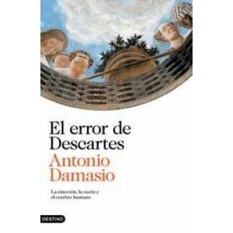 Damasio, Descartes